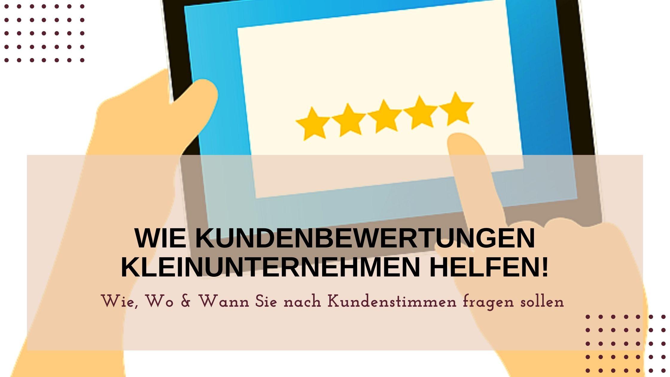 Kundenbewertungen für Kleinunternehmen